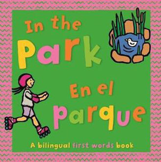 Picture of In the Park Bilingual First Words