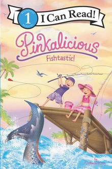 Picture of Pinkalicious: Fishtastic! I Can Read Level 1