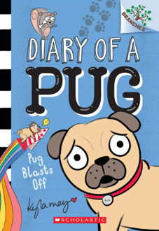 Picture of Diary of a Pug #1: Pug Blasts Off