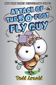 Picture of Fly Guy #19: Attack of the 50-Foot Fly Guy!