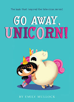 Picture of Go Away, Unicorn!