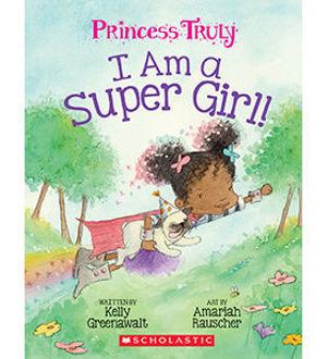 Picture of Princess I am a Super Girl!!