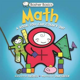 Picture of Basher Basics: Math A Book You Can Count on