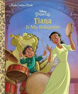 Picture of Tiana Is My Babysitter (Disney Princess)