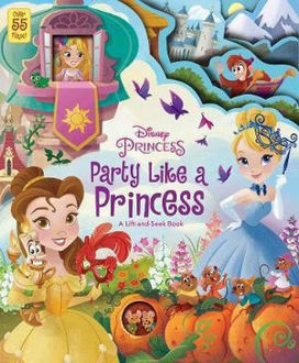 Picture of Party Like a Princess: A Lift-and-Seek Book