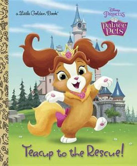 Picture of Teacup to the Rescue! (Disney Princess Palace Pets)
