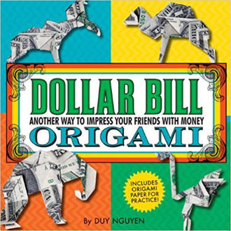 Picture of Dollar Bill Origami: Another Way to Impress Your Friends with Money