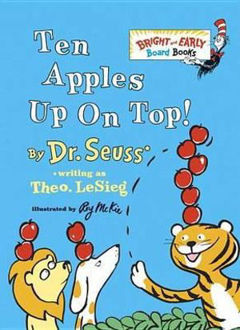 Picture of Ten Apples Up on Top! Bright & Early Board Books(tm)
