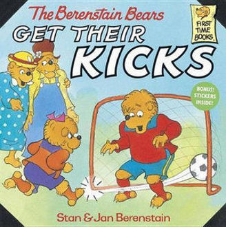 Picture of Berenstain Bears Get Their Kicks