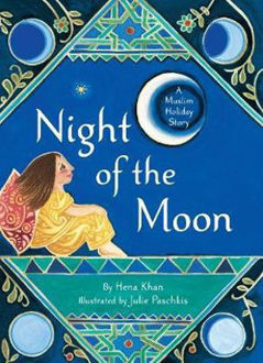 Picture of Night of the Moon A Muslim Holiday Story