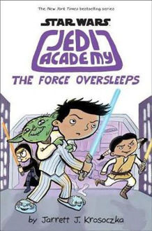 Picture of The Force Oversleeps (Star Wars Jedi Academy #5)