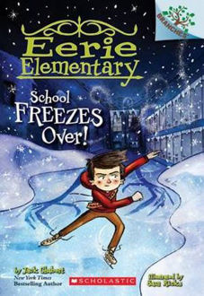 Picture of School Freezes Over! A Branches Book (Eerie Elementary #5)