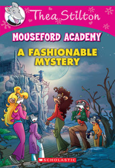 Picture of Thea Stilton Mouseford Academy #8: A Fashionable Mystery
