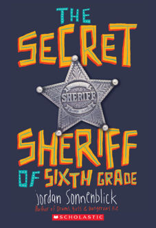 Picture of The Secret Sheriff of Sixth Grade