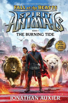 Picture of Spirit Animals: Fall of the Beasts #4: The Burning Tide