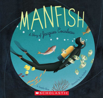 Picture of Manfish A Story of Jacques Cousteau