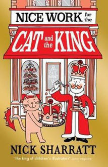Picture of Nice Work for the Cat and the King
