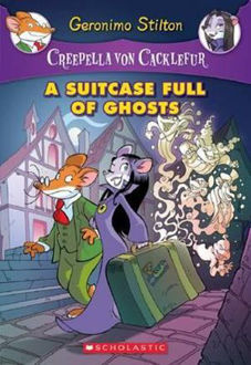 Picture of A Suitcase Full of Ghosts Geronimo Stilton : Creepella Von Cacklefur : Book 7