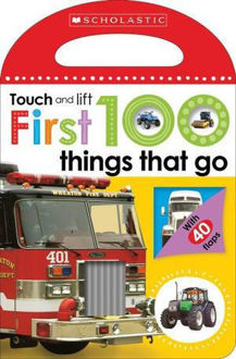Picture of First 100 Touch and Lift Things That Go
