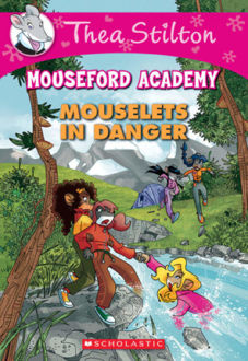 Picture of Thea Stilton Mouseford Academy #3: Mouselets in Danger