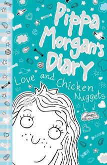 Picture of Pippa Morgan's Diary #2 Love and Chicken Nuggets