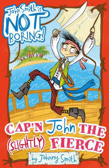 Picture of John Smith is NOT Boring! #1: Cap'n John the (Slightly) Fierce
