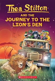 Picture of Thea Stilton #17: Thea Stilton and the Journey to the Lion's Den