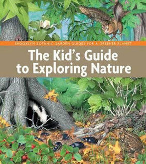 Picture of The Kid's Guide to Exploring Nature