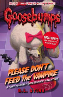 Picture of Please Don't Feed the Vampire! Goosebumps