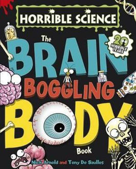 Picture of Horrible Science : The Brain-Boggling Body Book