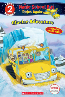 Picture of The Magic School Bus Rides Again: Glacier Adventure