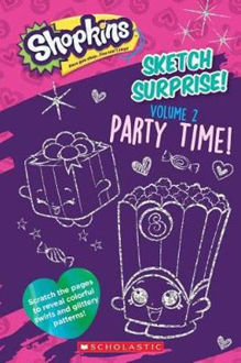 Picture of Sketch Surprise! Volume 2 Party Time! (Shopkins)