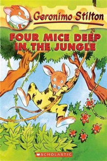 Picture of Four Mice Deep in the Jungle Geronimo Stilton : Book 5