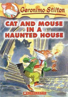 Picture of Cat and Mouse in a Haunted House Geronimo Stilton : Book 3