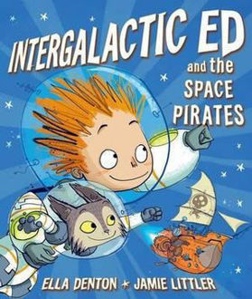 Picture of Intergalactic Ed and the Space Pirates