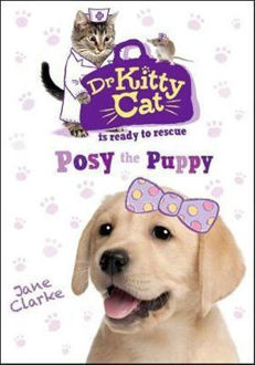 Picture of Dr Kitty Cat is Ready to Rescue: Posy the Puppy