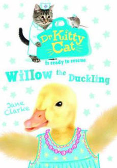 Picture of Dr Kitty Cat is Ready to Rescue: Willow the Duckling