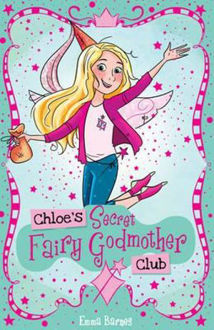Picture of Chloe's Secret Fairy Godmother Club