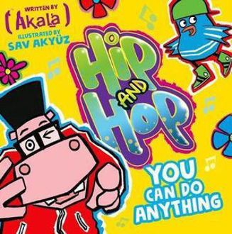 Picture of You Can do Anything Hip and Hop