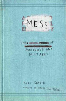 Picture of Mess The Manual of Accidents and Mistakes