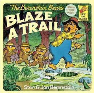Picture of Berenstain Bears Blaze A Trail