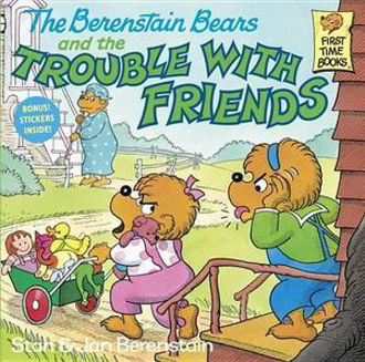 Picture of Berenstain Bears & Trouble Friend