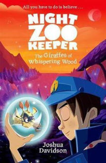 Picture of Night Zookeeper The Giraffes of Whispering Wood The Giraffes of Whispering Wood