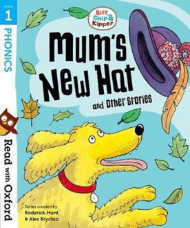 Picture of Read with Oxford Stage 1 Biff, Chip and Kipper Mum's New Hat and Other Storie