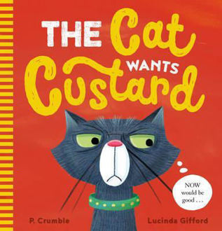 Picture of The Cat Wants Custard