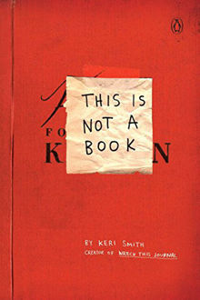 Picture of This is not a book BY: Keri Smith