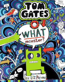 Picture of Tom Gates 15: What Monster? (PB)