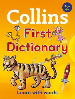 Picture of Collins First Dictionary : Learn with Words, for Age 4+