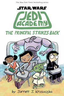 Picture of Jedi Academy 6 : The Principal Strikes Back