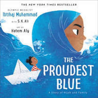 Picture of The Proudest Blue : A Story of Hijab and Family